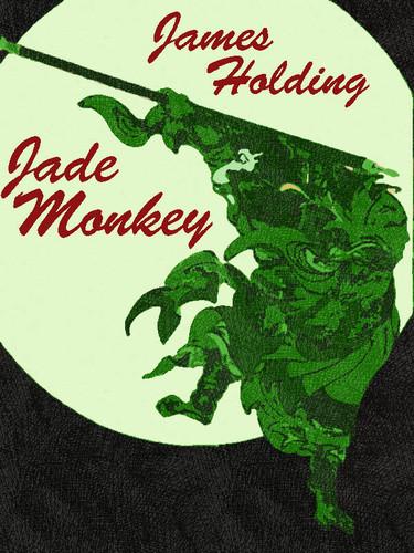 Jade Monkey, by James Holding (epub/Kindle/pdf)