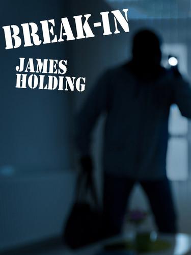 Break-In, by James Holding (epub/Kindle/pdf)