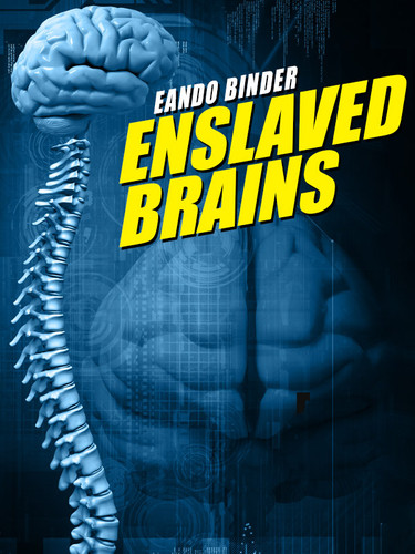 Enslaved Brains, by Eando Binder (epub/Kindle/pdf)