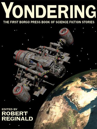 Yondering, edited by Robert Reginald (epub/Kindle/pdf)