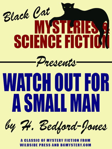 Watch Out for a Small Man, by H. Bedford-Jones (epub/Kindle/pdf)