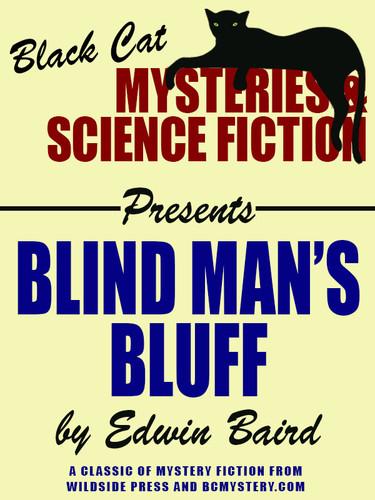Blind Man's Bluff, by Edwin Baird (epub/Kindle/pdf)