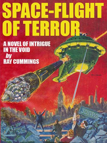 Space-Flight of Terror, by Ray Cummings (epub/Kindle/pdf)