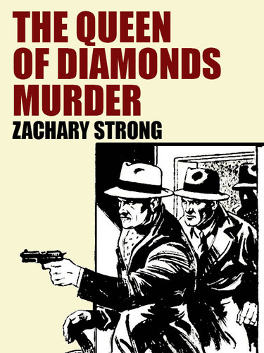 The Queen of Diamonds Murder, by Zachary Strong (epub/Kindle/pdf)