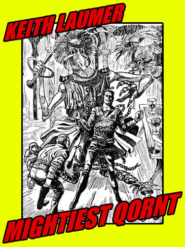 Mightiest Qornt, by Keith Laumer (epub/Kindle/pdf)