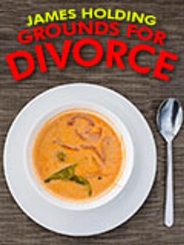 Grounds for Divorce, by James Holding (epub/Kindle/pdf)