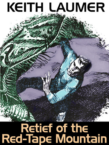 Retief of the Red-Tape Mountain, by Keith Laumer (epub/Kindle)