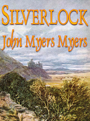 Silverlock, by John Myers Myers (epub/Kindle)
