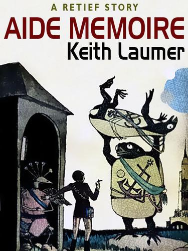 Aide Memoire, by Keith Laumer (epub/Kindle/pdf)