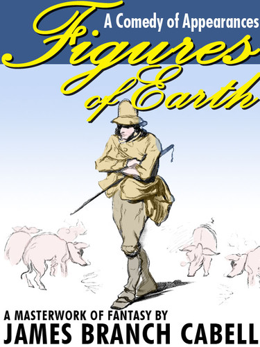 Figures of Earth, by James Branch Cabell (epub/Kindle/pdf)