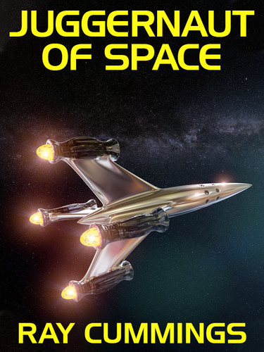 Juggernaut of Space, by Ray Cummings (epub/Kindle/pdf)