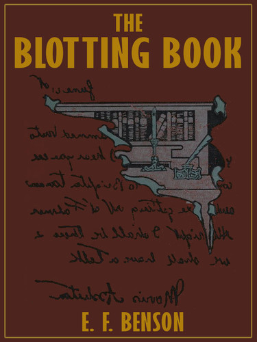 The Blotting Book, by E. F. Benson (epub/Kindle/pdf)