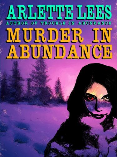 Murder in Abundance, by Arlette Lees (epub/Kindle/pdf)