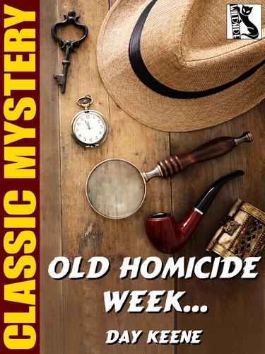 Old Homicide Week . . ., by Day Keene (epub/Kindle)