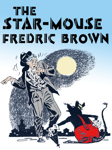The Star Mouse, by Fredric Brown (epub/Kindle)