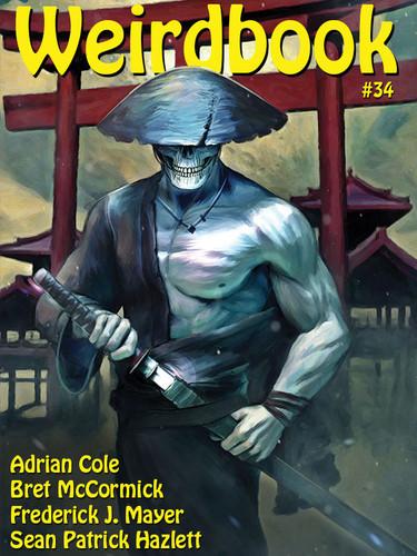 Weirdbook 34, edited, by Doug Draa (epub/Kindle)