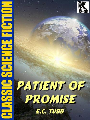 Patient of Promise, by E.C. Tubb (epub/Kindle)