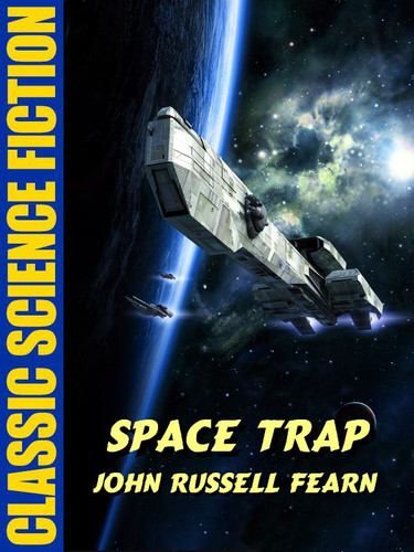 Space Trap, by John Russell Fearn (epub/Kindle)