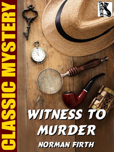 Witness to Murder, by Norman Firth (epub/Kindle)