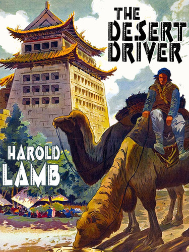 The Desert Driver, by Harold Lamb (epub/Kindle)