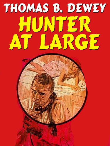 Hunter at Large, by Thomas B. Dewey (epub/Kindle)