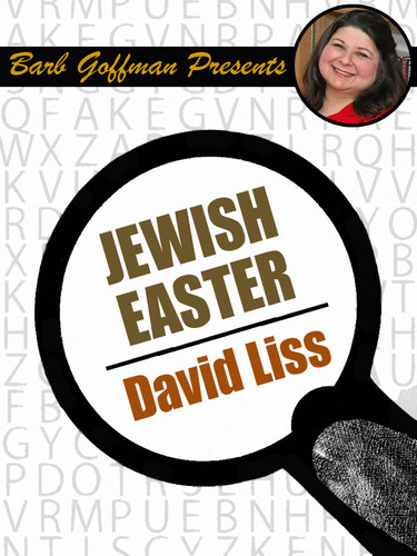 Jewish Easter, by David Liss (epub/Kindle)