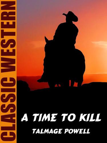A Time To Kill, by Talmage Powell (epub/Kindle)