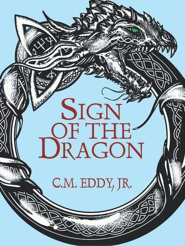 Sign of the Dragon, by C.M. Eddy, Jr. (epub/Kindle)