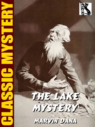 The Lake Mystery, by Marvin Dana (epub/Kindle)