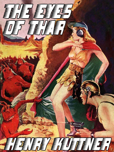 The Eyes of Thar, by Henry Kuttner (epub/Kindle)