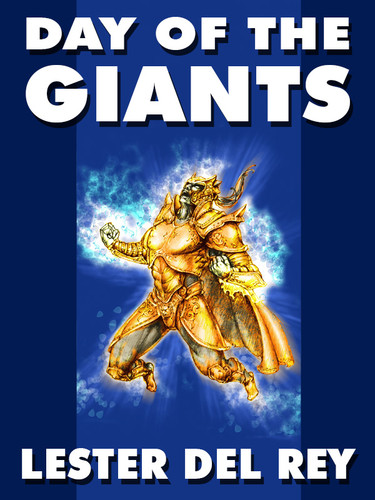 The Day of the Giants, by Lester del Rey (epub/Kindle)