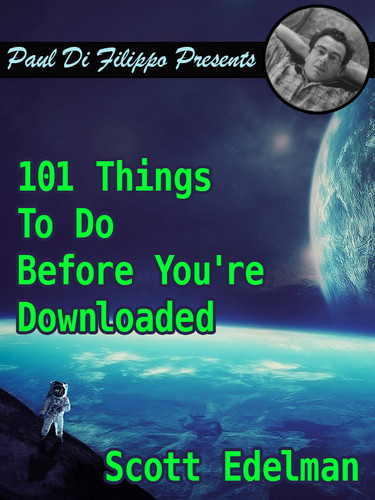 101 Things To Do Before You're Downloaded, by Scott Edelman (epub/Kindle)