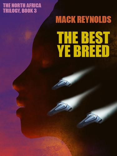 The Best Ye Breed, by Mack Reynolds (epub/Kindle/pdf)