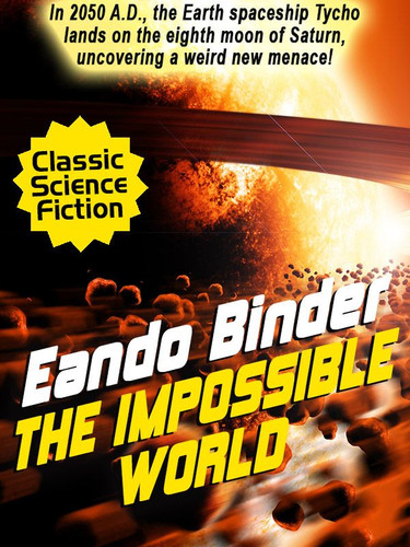 The Impossible World, by Eando Binder (epub/Kindle)