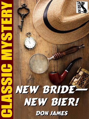 New Bride—New Bier!, by Don James (epub/Kindle)
