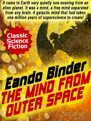 The Mind from Outer Space, by Eando Binder (epub/Kindle/pdf)
