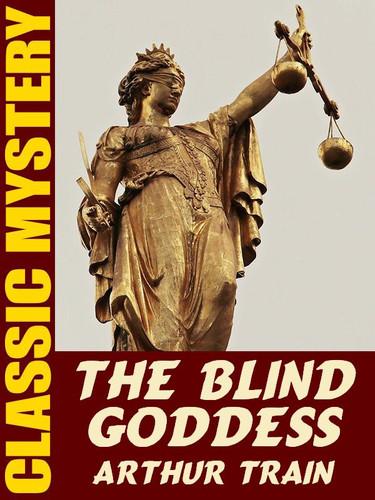 The Blind Goddess, by Arthur Train (epub/Kindle)