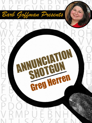 Annunciation Shotgun, by Greg Herren (epub/Kindle)