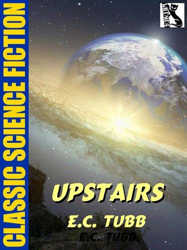 Upstairs, by E.C. Tubb (epub/Kindle)