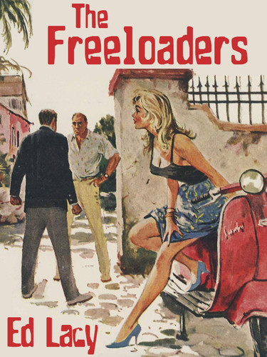 The Freeloaders, by Ed Lacy (epub/Kindle/pdf)