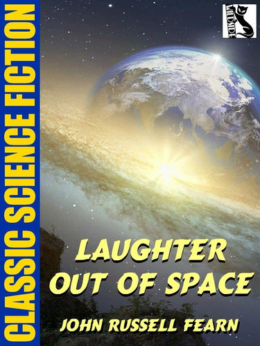Laughter Out of Space, by John Russell Fearn (epub/Kindle)