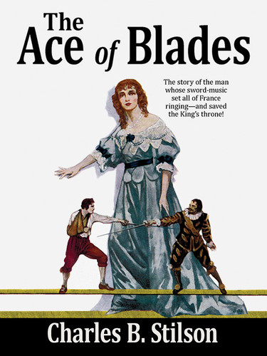 The Ace of Blades, by Charles B. Stilson (epub/Kindle)