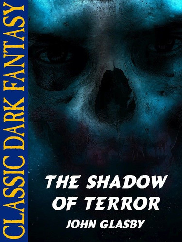 The Shadow of Terror, by John Glasby (epub/Kindle)