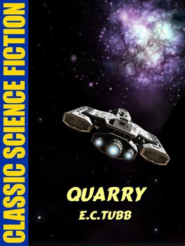 Quarry, by E.C. Tubb (epub/Kindle)