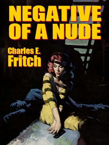 Negative of a Nude, by Charles E. Fritch (epub/Kindle)