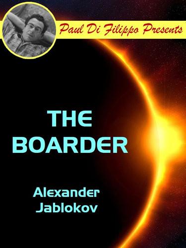 The Boarder, by Alexander Jablokov (epub/Kindle)