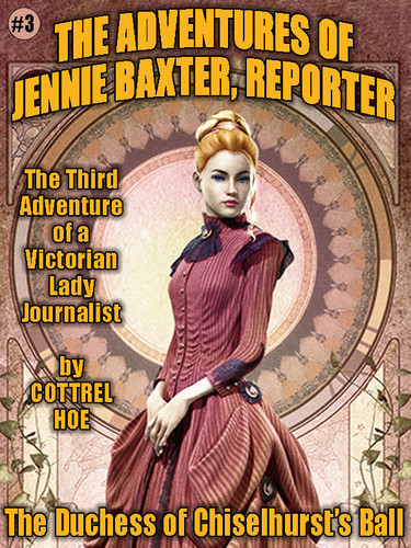 The Duchess of Chiselhurst's Ball: Jennie Baxter #3, by Cottrel Hoe (epub/Kindle)