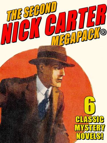 The Second Nick Carter MEGAPACK, by Nicholas Carter (epub/Kindle)