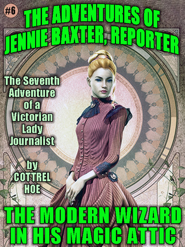 The Modern Wizard in His Magic Attic, by Cottrel Hoe [Jenny Baxter #7]