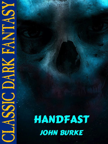 Handfast, by John Burke (epub/Kindle)